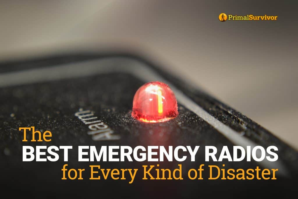 The Best Emergency Radios for Every Type of Disaster post image