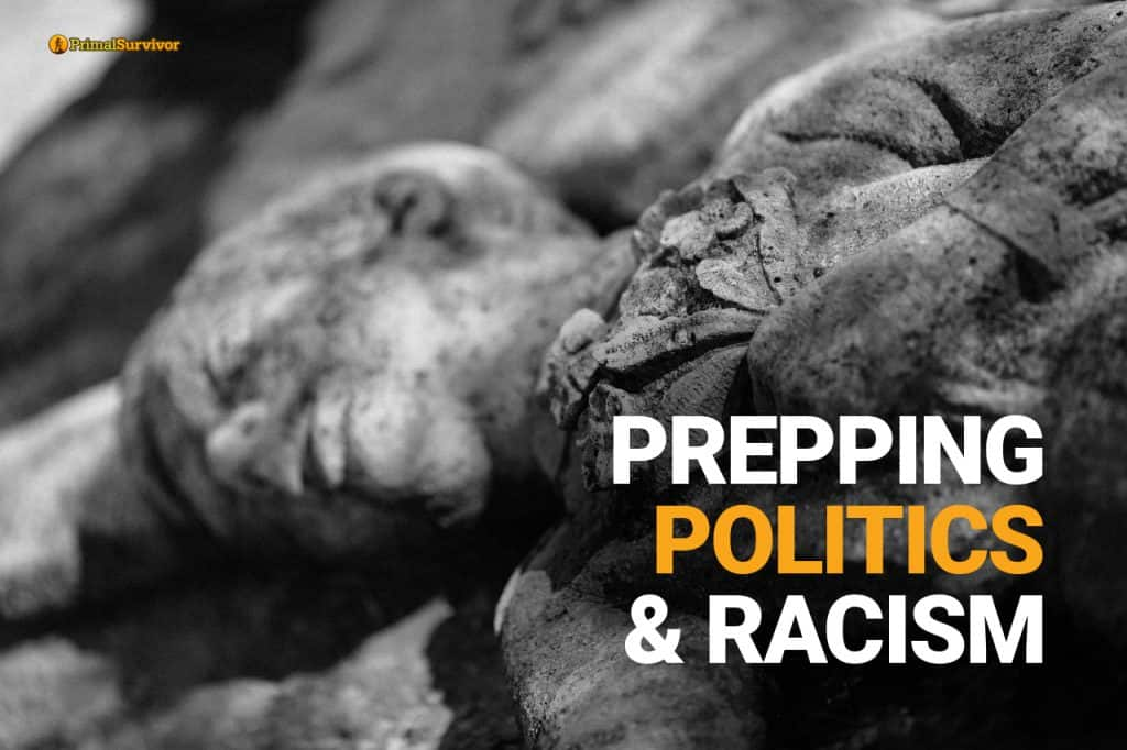 prepping-politics-and-racism
