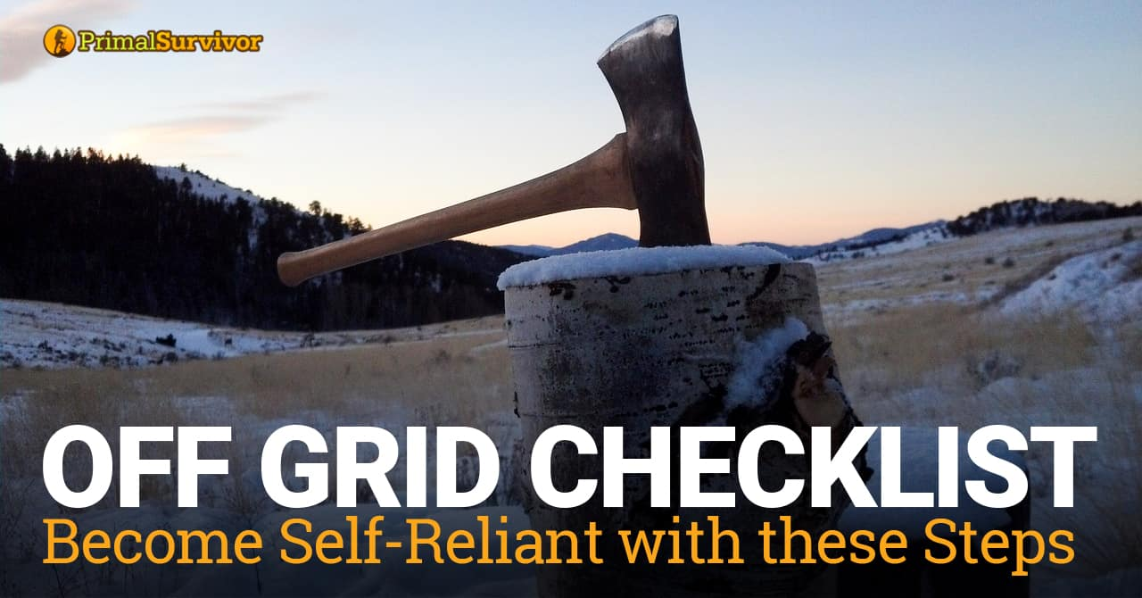 Off Grid Checklist: Become Self-Reliant with these Steps post image