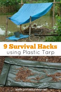 9 Survival Hacks using Plastic Tarp