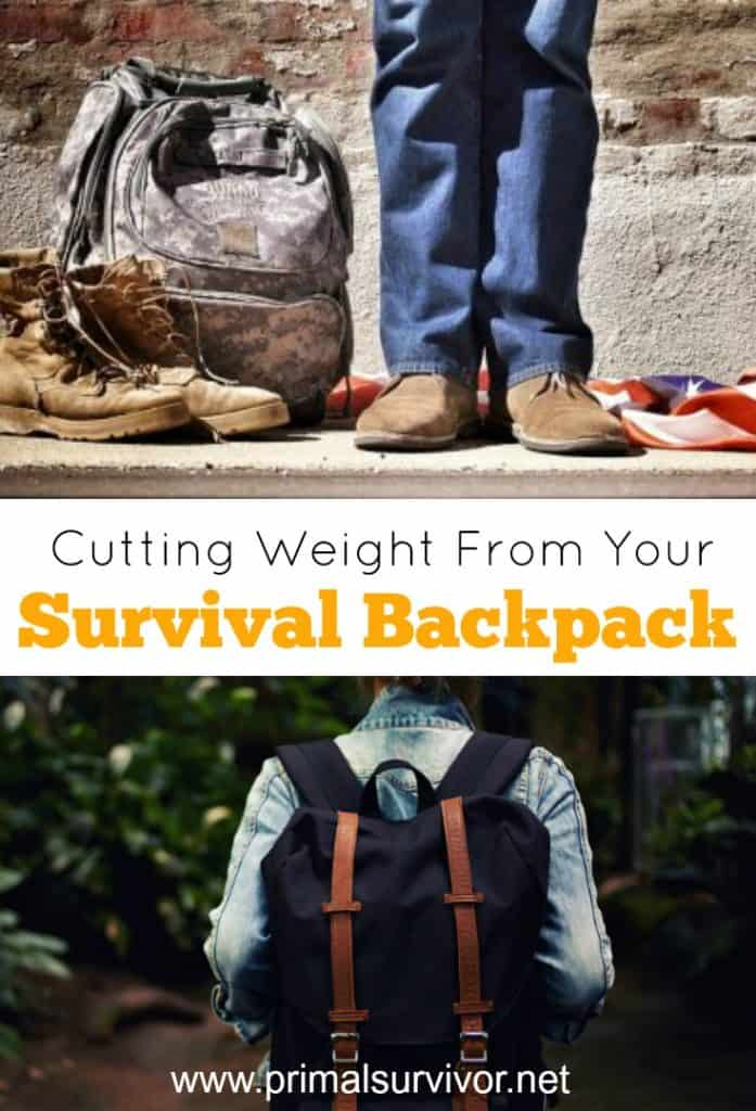 How to cut weight from your Survival Backpack