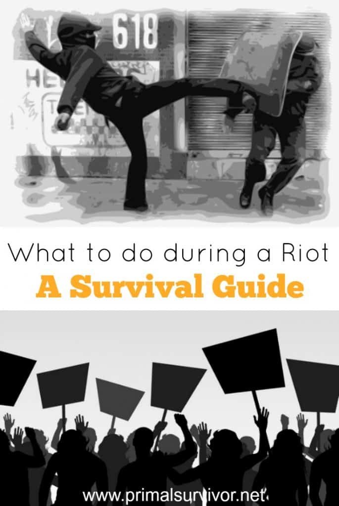 What to do during a riot a survival guide
