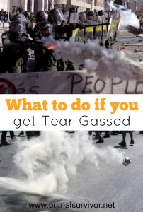 What to do if you get tear gassed