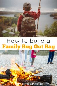 How to build a Family Bug Out Bag