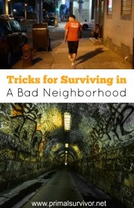 Tips for Surviving in a Bad Neighborhood