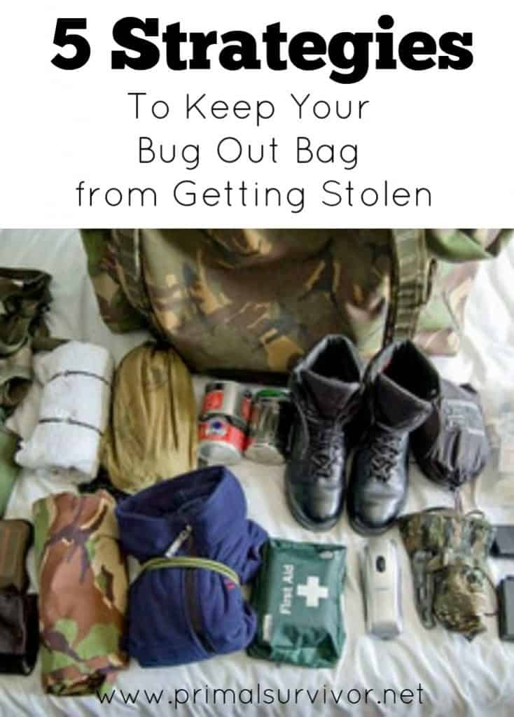 5 Strategies to Keep Your Bug Out Bag from Getting Stolen