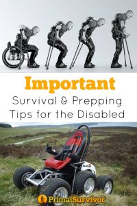 Important Survival and Prepping Tips for the Disabled