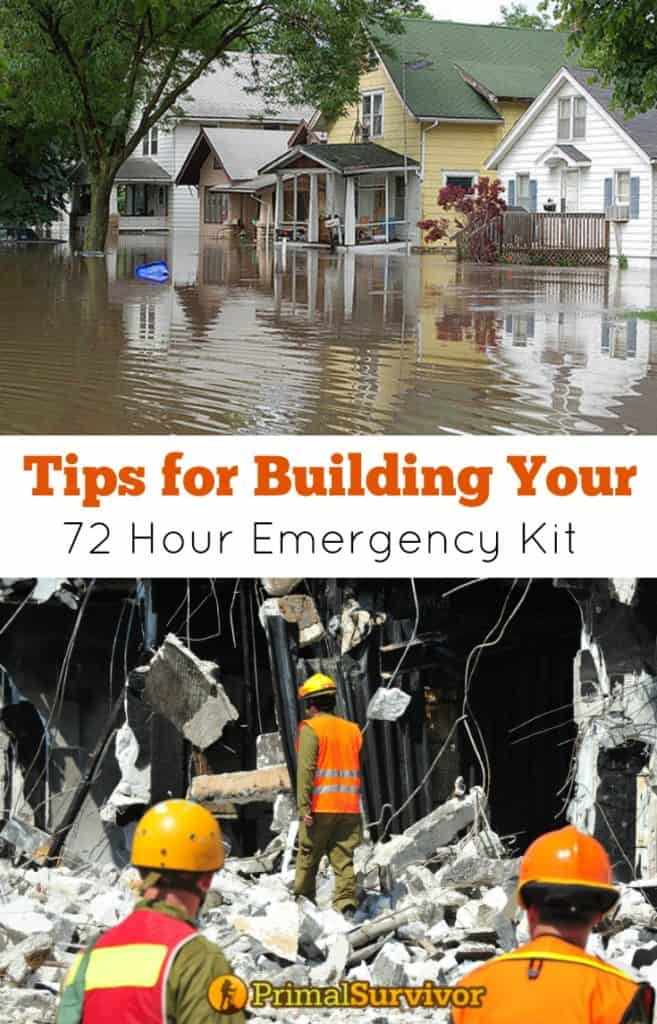 Tips for Building your #72 Hour Kit for #Emergency Preparedness