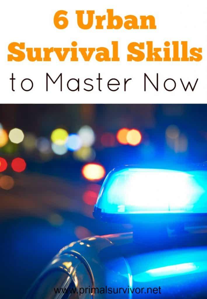 6 Urban Survival Skills to Master Now