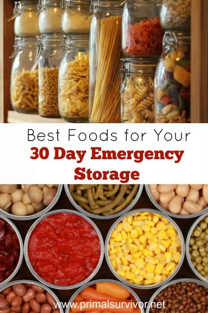 Best Foods for your 30 day emergency food storage