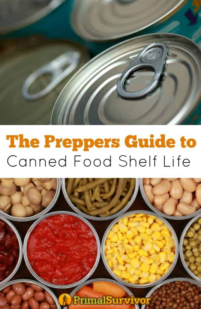 #Preppers Guide to #Canned #Food #Shelf Life