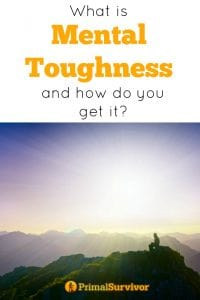 What is mental toughness and how do you get it