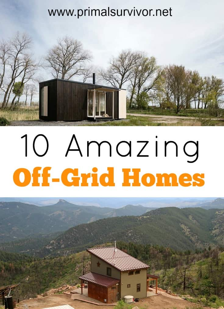 10 Amazing Off Grid Homes