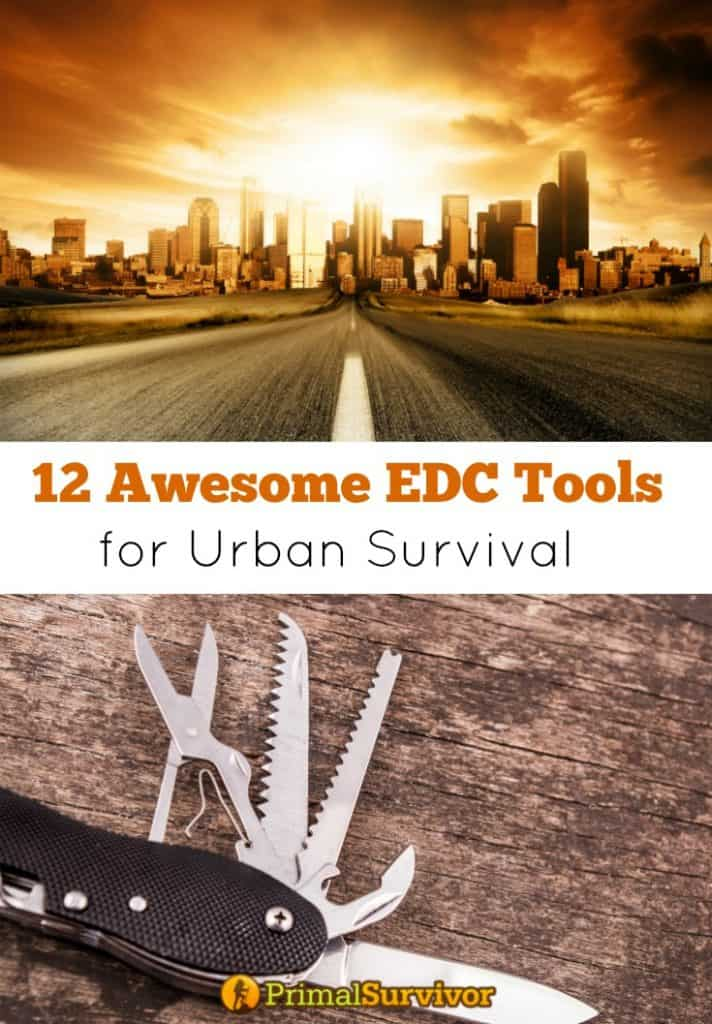 12 Awesome #EDC Tools for #Urban #Survival