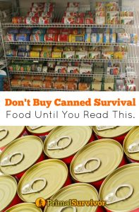 Don't buy canned survival food until you read this