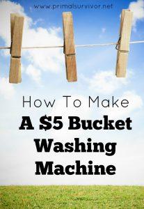 How to make a $5 Bucket Washing Machine
