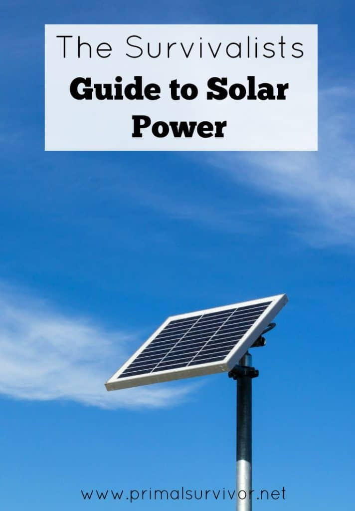 The Survivalists Guide To Solar Power