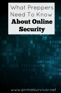 What Preppers Need to Know about Online Security