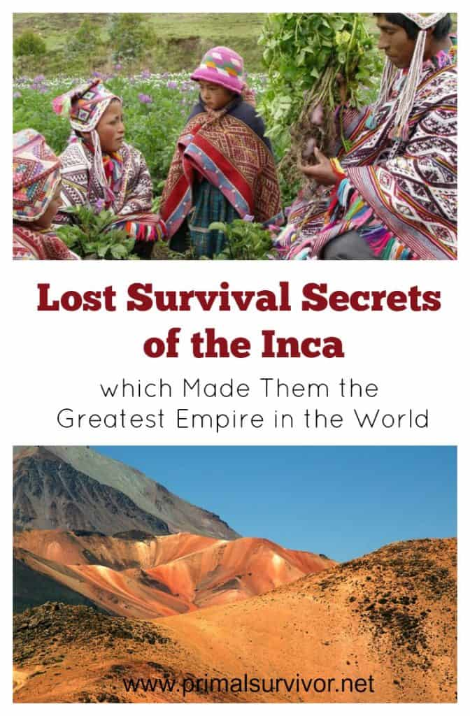 Lost Survival Secrets of the Inca which Made Them the Greatest Empire in the World