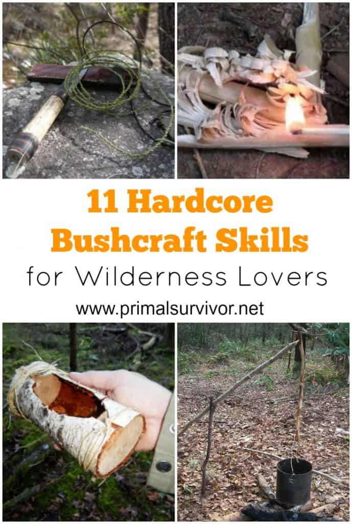 11 Hardcore Bushcraft Skills for Wilderness Lovers