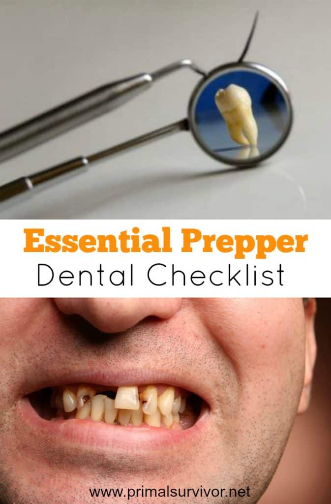 Preppers Emergency Dental Checklist and Why You Need One