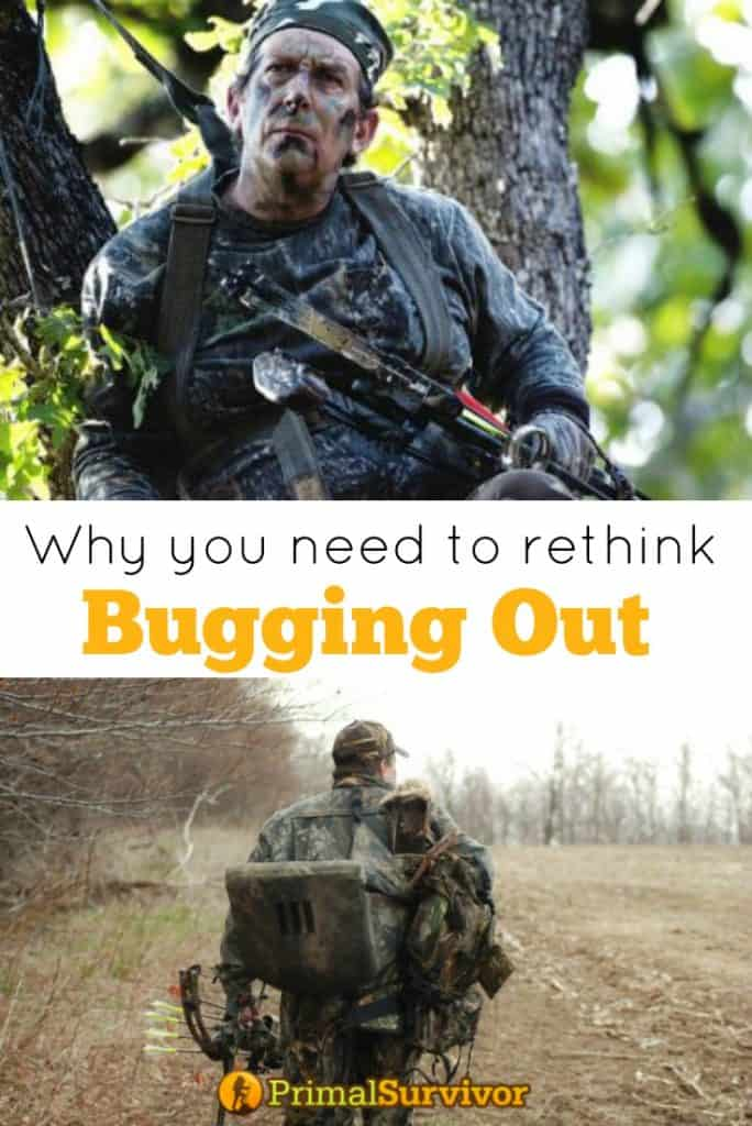 Why you need to rethink Bugging out