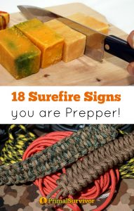 You know you're a Prepper when 18 Surefire signs you are a prepper