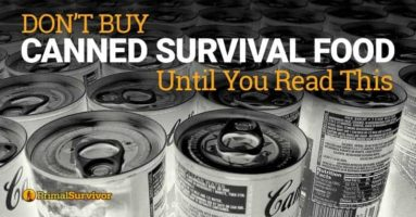 Don't Buy Canned Survival Food Until You Read This!